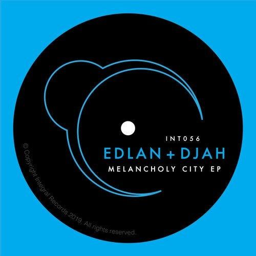 Edlan & Djah - Melancholy City EP 2019