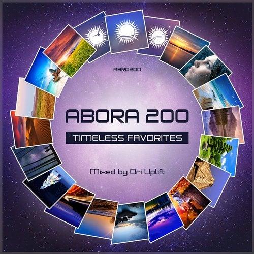 Abora 200: Timeless Favorites (Mixed by Ori Uplift)