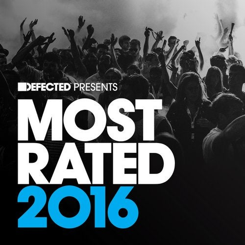 Defected presents Most Rated 2016