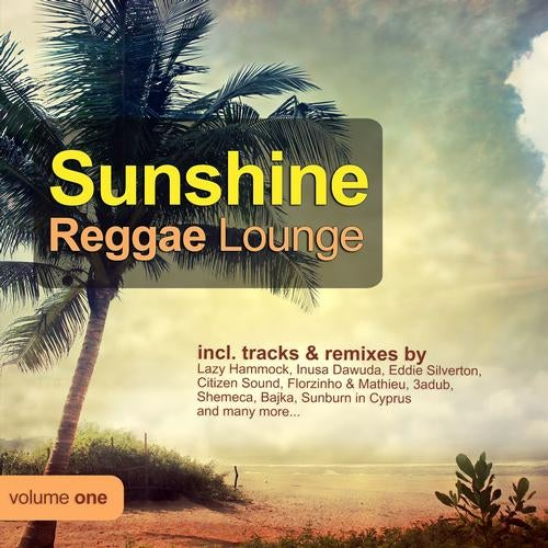Sunshine Reggae Lounge, Vol.1