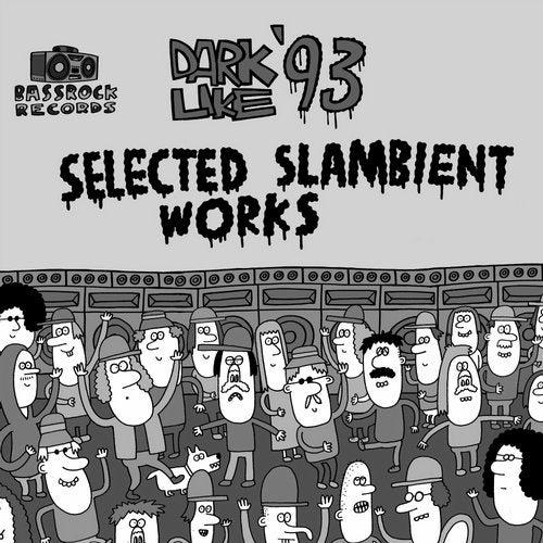 Selected Slambient Works