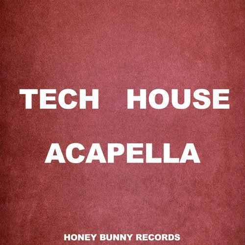 Tech House Acapella