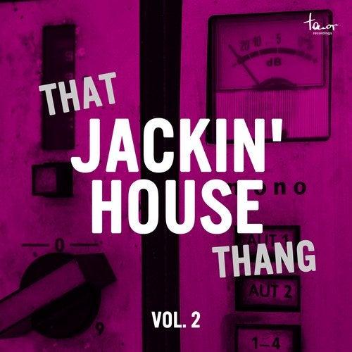 That Jackin' House Thang, Vol. 2