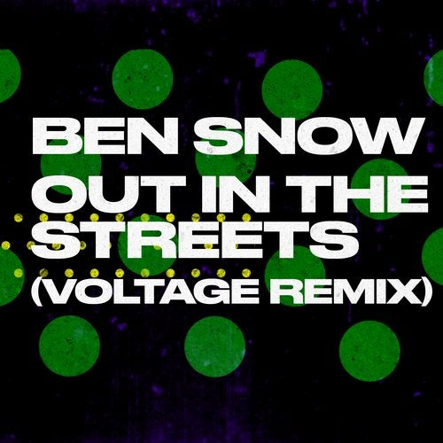 Out In The Streets (Voltage Remix)