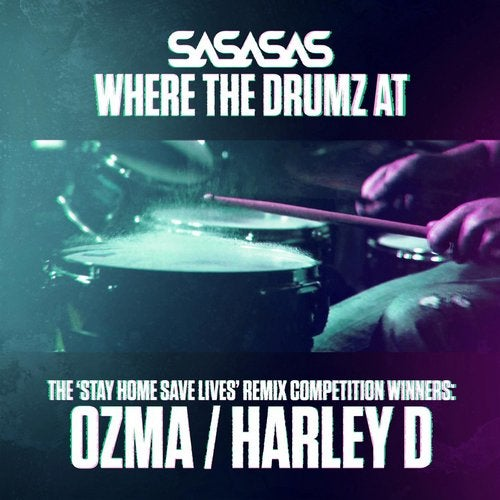 SaSaSaS - Where the Drumz At (Remixes) [SASASAS006]