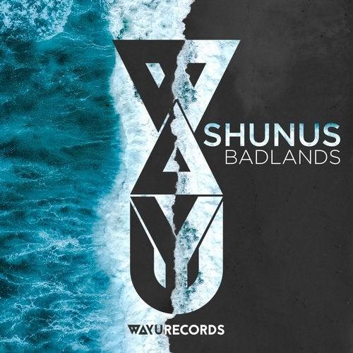 WAYU009 - Shunus - Badlands