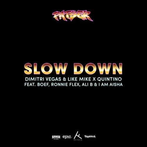 Slow Down (Original Mix) by Ali B, Quintino, Ronnie Flex