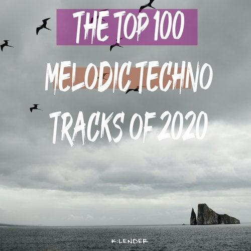 The Top 100 Melodic Techno Tracks of 2020