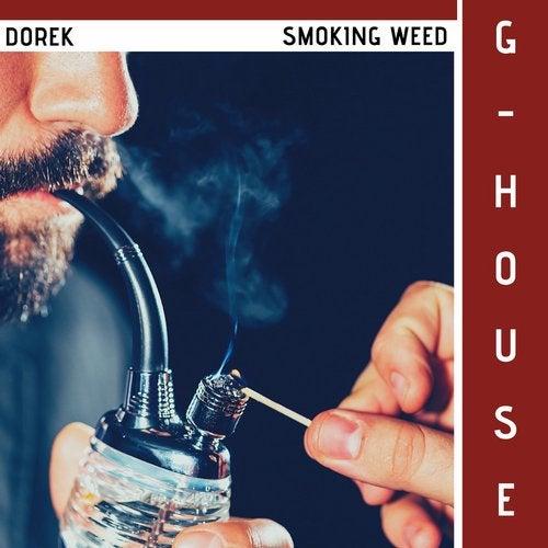 dorek smoking weed