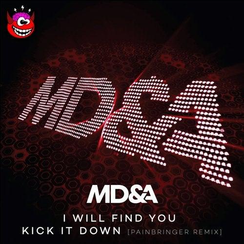 I Will Find You / Kick It Down (Painbringer Remix)