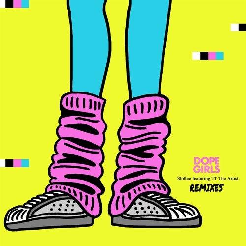 Dope Girls Remixes (feat. TT The Artist)