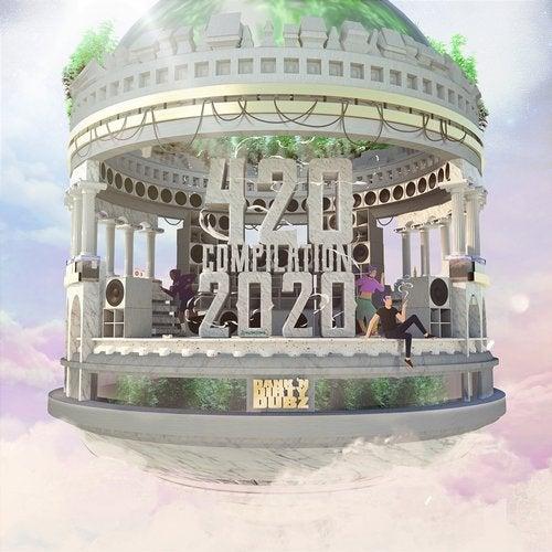 Dank 'n' Dirty Dubz 4/20 Compilation (2020)
