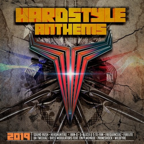 Hardstyle Anthems 2019