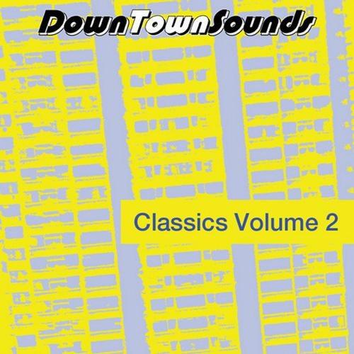 Downtownsounds Classics Volume 2