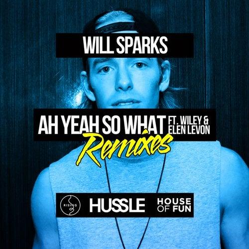 Ah Yeah So What (Remixes)