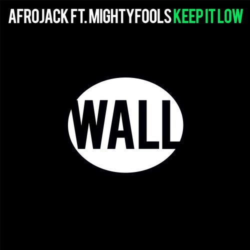 Keep It Low feat. Mightyfools