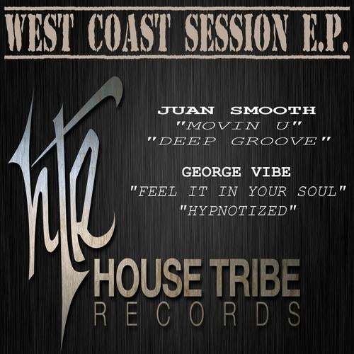 West Coast Session EP from House Tribe Records on Beatport