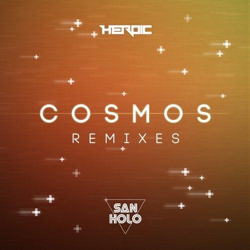 San Holo - Cosmos Remixes [HRX009]