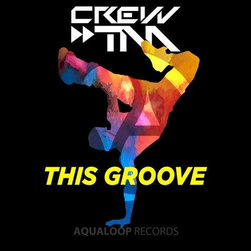 Crew & TM - This Groove