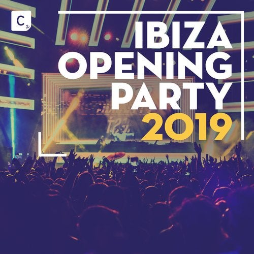Cr2 Presents: Ibiza Opening Party 2019 - Beatport Exclusive Version