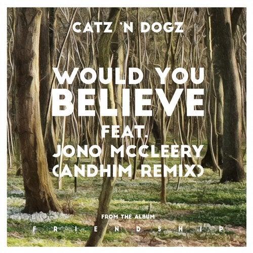 Would You Believe feat. Jono McCleery