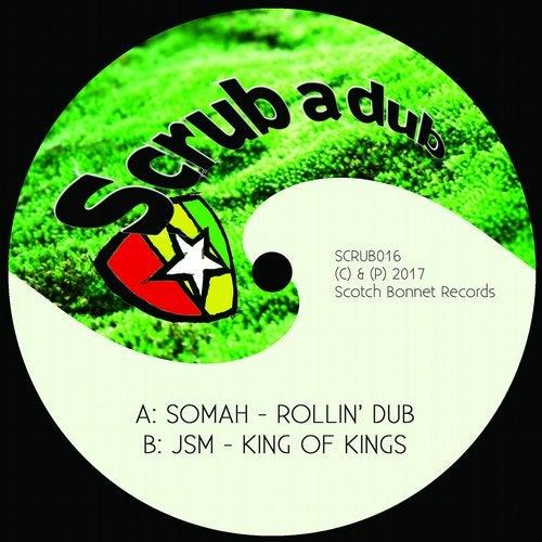 Rollin' Dub / King of Kings