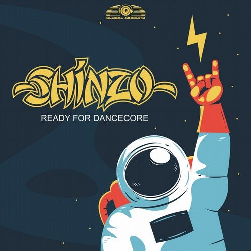 Shinzo - Ready For Dancecore