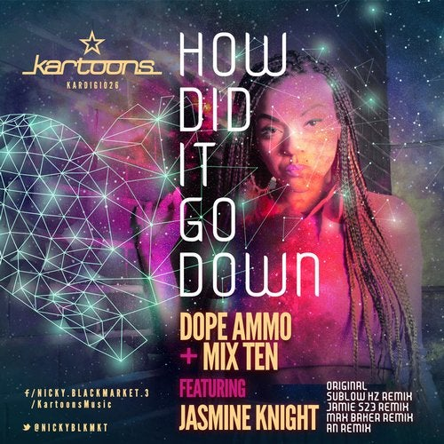 Dope Ammo & Mix Ten & Jasmine Knight - How Did It Go Down [KARDIGI26]