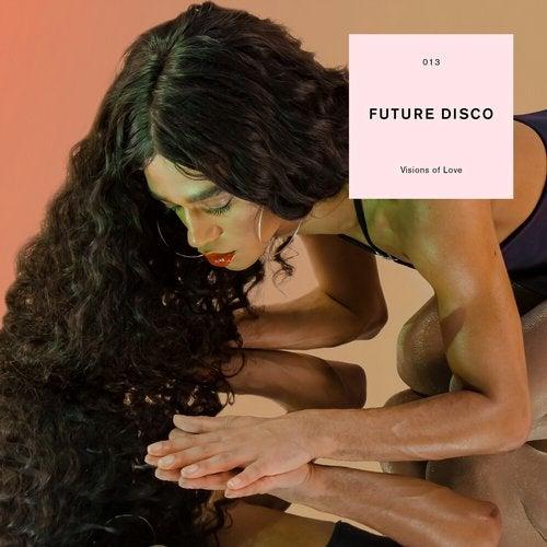 Future Disco: Visions of Love