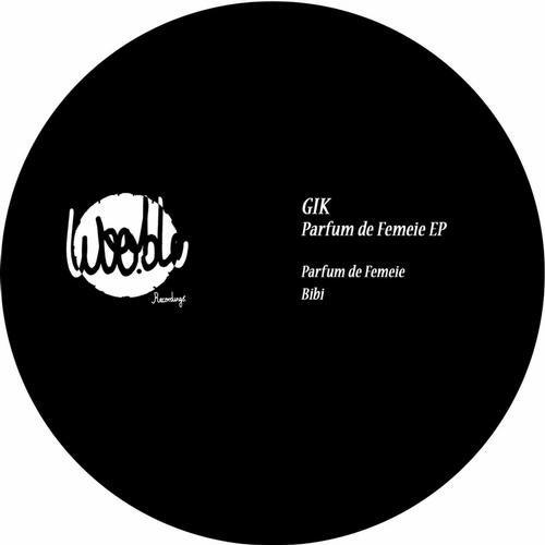 Parfum De Femeie Original Mix By Gik On Beatport