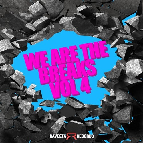 We Are The Breaks Vol #4