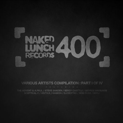 NAKED LUNCH 400 - Part I Of IV