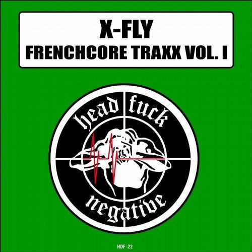 Frenchcore Traxx, Vol. 1