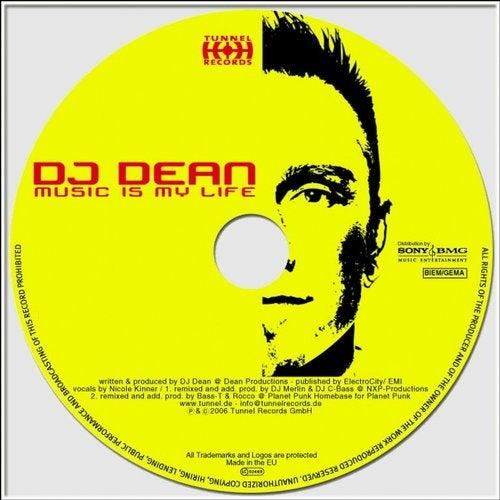 DJ Dean - Music Is My Life