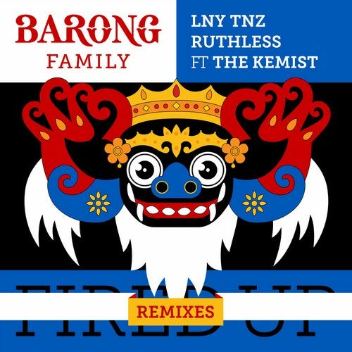 Fired Up (feat. The Kemist) [Remixes]