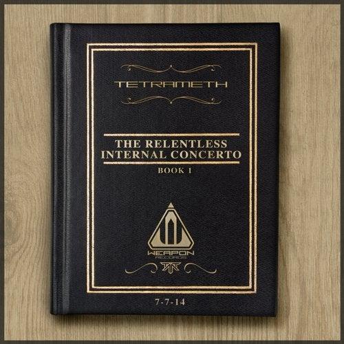 The Relentless Internal Concerto Book 1
