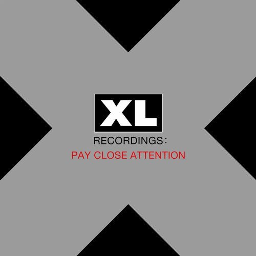 Download VA - PAY CLOSE ATTENTION: XL Recordings mp3