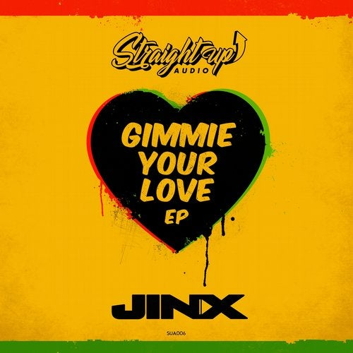 Jinx - Gimmie Your Love EP (SUA006)