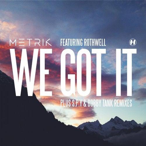 We Got It feat. Rothwell