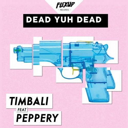 Dead Yuh Dead