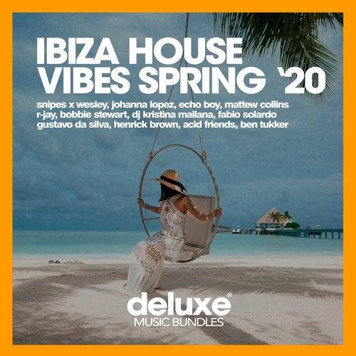 Ibiza House Vibes (Spring '20)