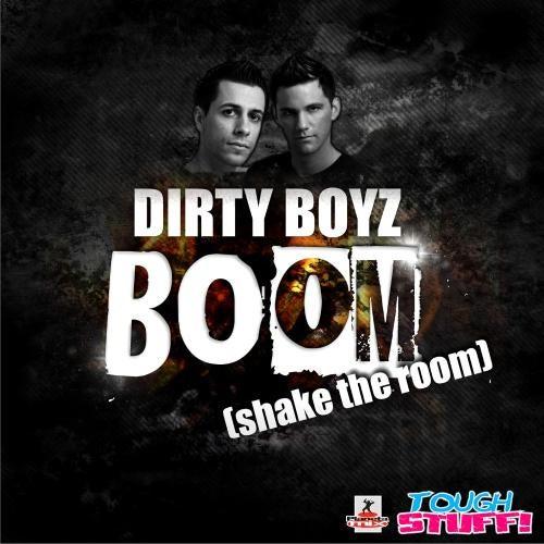 Dirty Boyz - Boom (Shake The Room)