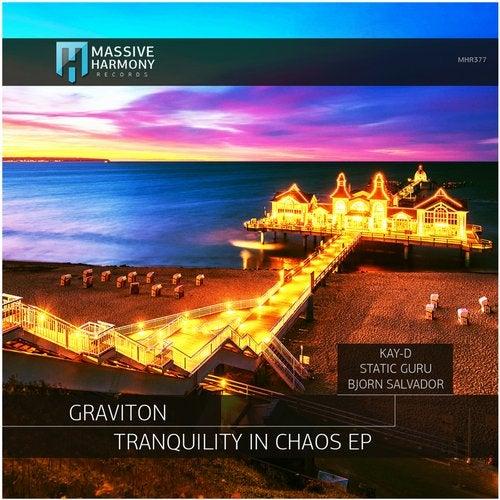 Graviton - Tranquility in Chaos (Original Mix; Bjorn Salvador; Kay-D; Static Guru Remix's) [2020]