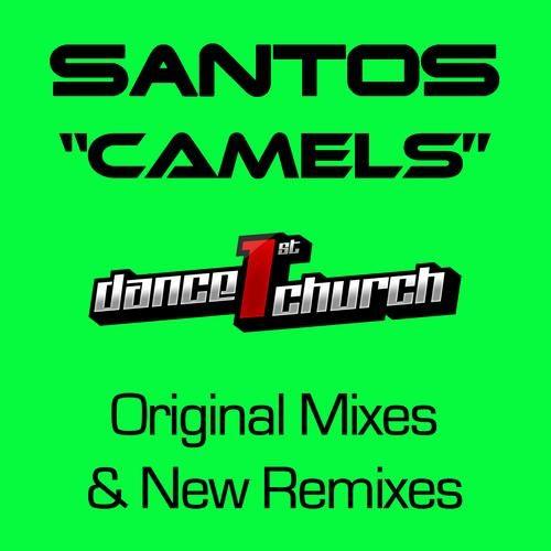 santos camels dirk dreyer marcus layton remix