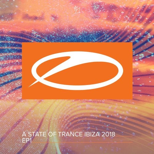 A State Of Trance, Ibiza 2018 (EP1)