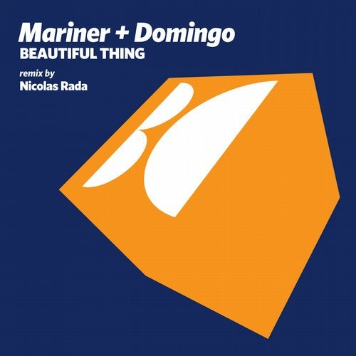 Mariner & Domingo - Beautiful Thing (Original Mix; Nicolas Rada Remix) [2020]