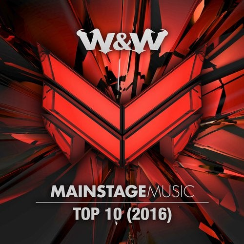 Mainstage Music Top 10 (2016) - Extended Versions