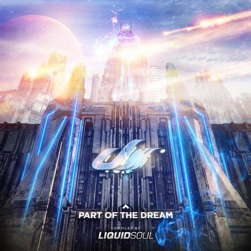 Part of the Dream - Compilation by Liquid Soul