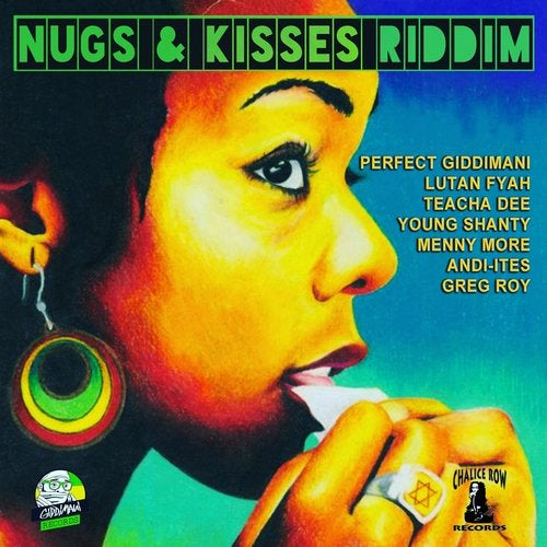Nugs & Kisses Riddim