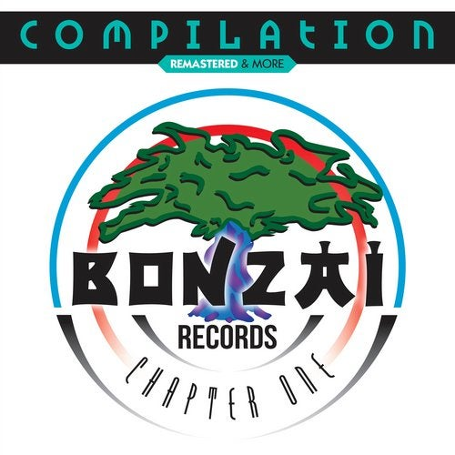 Bonzai Compilation - Chapter One (Remastered & More)